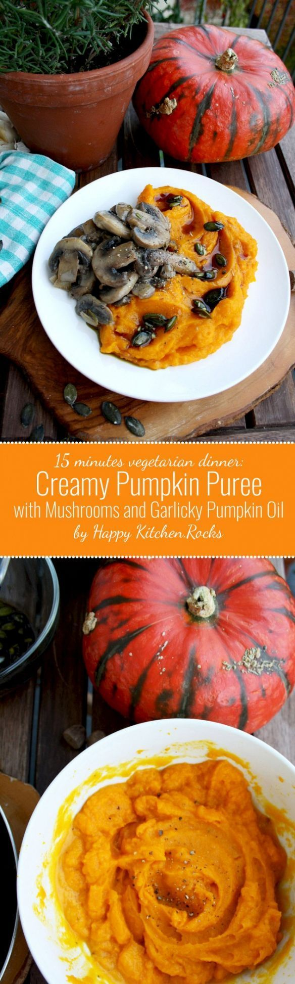 Creamy Pumpkin Puree with Mushrooms and Garlicky Pumpkin Oil: a 15 minutes easy recipe for a seasonal vegetarian dinner, packed with fall flavors. Great side dish for your Thanksgiving table!