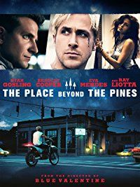 The Place Beyond The Pines : Watch online now with Amazon Instant Video: Ryan Gosling, Bradley Cooper, Rose Byrne, Eva Mendes, Ray Liotta, Dane DeHaan, Bruce Greenwood, Ben Mendelsohn, Harris Yulin, Mahershalalhash Ali, Derek Cianfrance: Amazon.co.uk