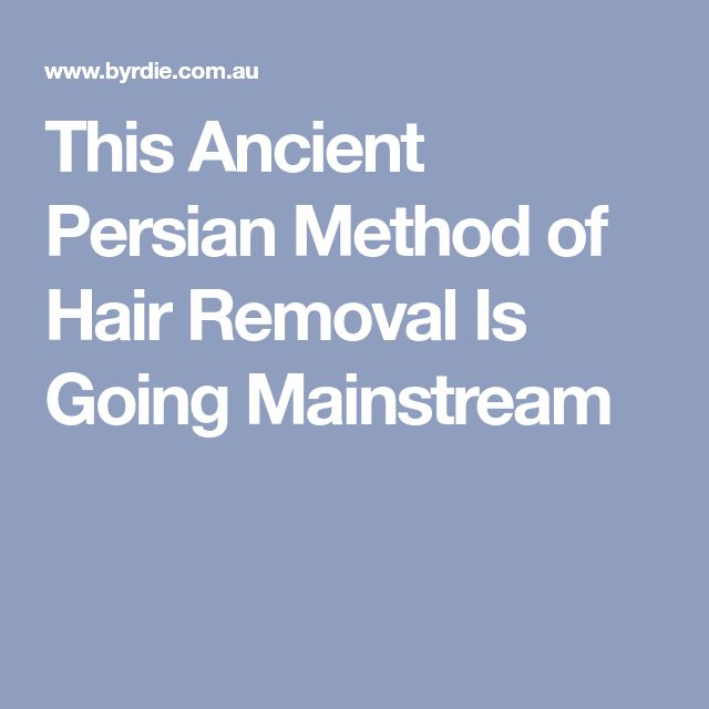 This Ancient Persian Method of Hair Removal Is Going Mainstream