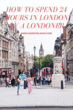 How to Spend 24 hours in London By A Londoner. How to spend a weekend in london, weekend guide to london, weekend travel guide to london, 2 day travel guide to london, 48 hours travel guide to london, how to spend 48 hours in london, things to do in London, free things to do in london, #thingstodoinlondon, #TRAFALGARSQUARE, #BIGBEN