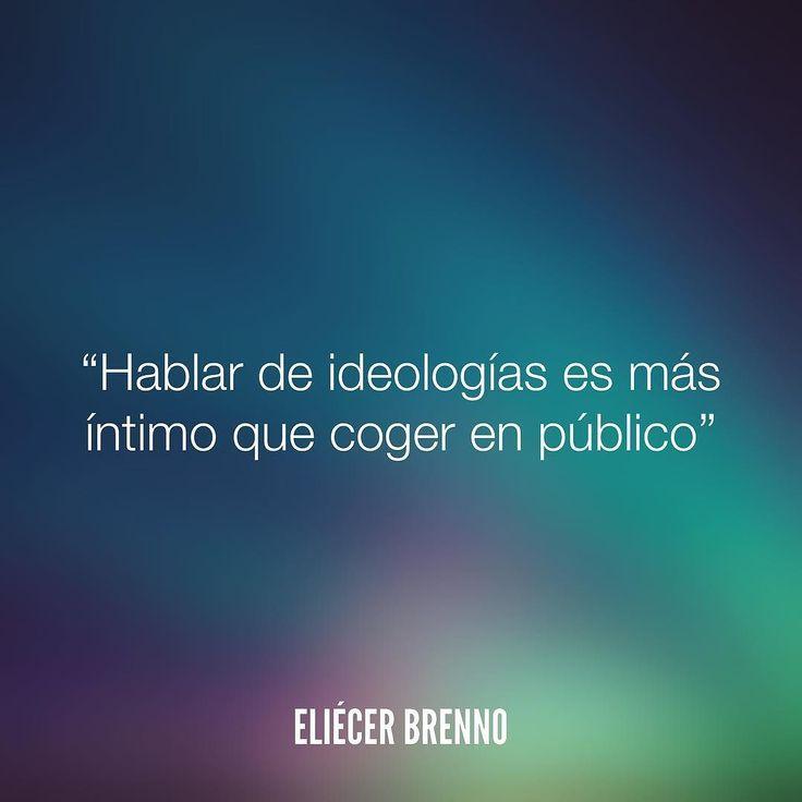 Hablar de ideologías es más íntimo que coger en público Eliécer Brenno  Orden de Trabajo http://ift.tt/2ywOx3R  #publico #quotes #writers #escritores #EliecerBrenno #reading #textos #instafrases #instaquotes #panama #poemas #poesias #pensamientos #autores #argentina #frases #frasedeldia #CulturaColectiva #letrasdeautores #chile #versos #barcelona #madrid #mexico #microcuentos #nochedepoemas #megustaleer #accionpoetica #colombia #venezuela