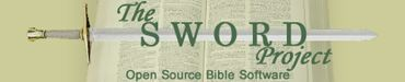 The SWORD Project is the CrossWire Bible Society's free Bible software project. Its purpose is to create cross-platform open-source tools-- covered by the GNU General Public License-- that allow programmers and Bible societies to write new Bible software more quickly and easily. We also create Bible study software for all readers, students, scholars, and translators of the Bible, and have a growing collection of over 200 texts in over 50 languages. http://www.crosswire.org/sword/index.jsp