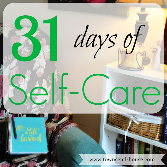 Townsend House: 31 Days of Self-Care - Introduction