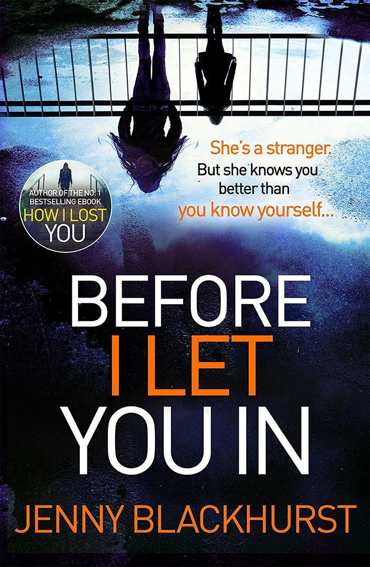 Before I Let You In: Thrilling Psychological Suspense From No1 Bestseller