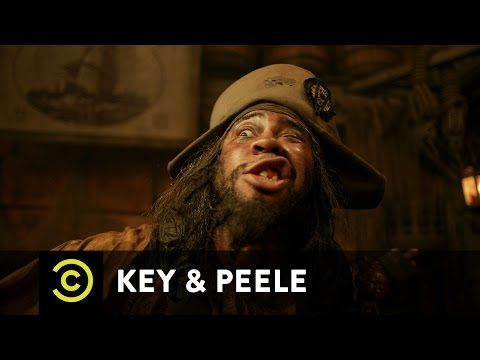 Key & Peele - Pirate Chantey - YouTube