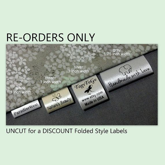 300 UNCUT for a DISCOUNT FOLDED Custom Satin Clothing Labels for Returning Customers Only, TagsToGo