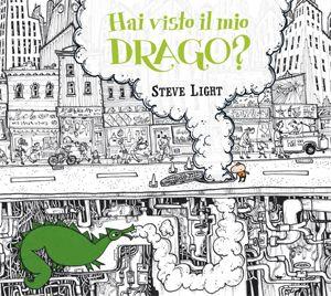 Hai visto il mio drago? di Steve Light. Albo illustrato. Dai 4 anni.