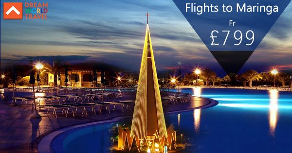 Find Great Deals on Flights to Maringa from Dream World Travel.Get cheap   Flight Deals, Holiday Deals and Hotel Deals to your Favourite destinatons   worldwide at www.dwtltd.com.  #CheapFlights #Flights #Deals #To #Maringa