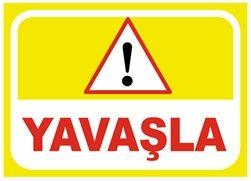 #Uyarı ve #İkaz #Levhaları