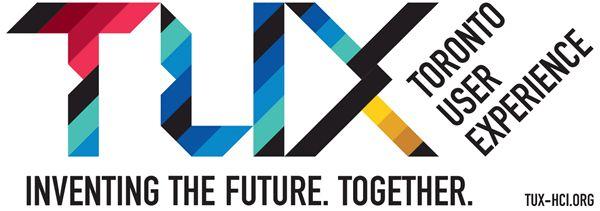TUX: Toronto User Experience Speaker Series
