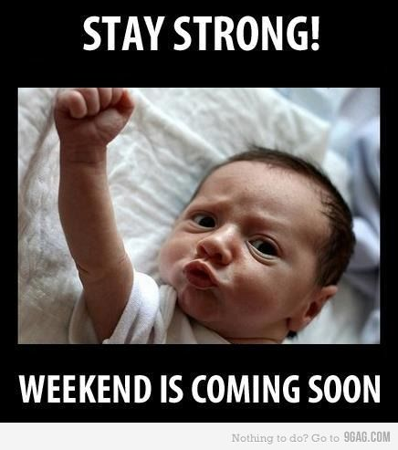 STAY STRONG :D Wait its a monday D: STILL STAY STRONG :D