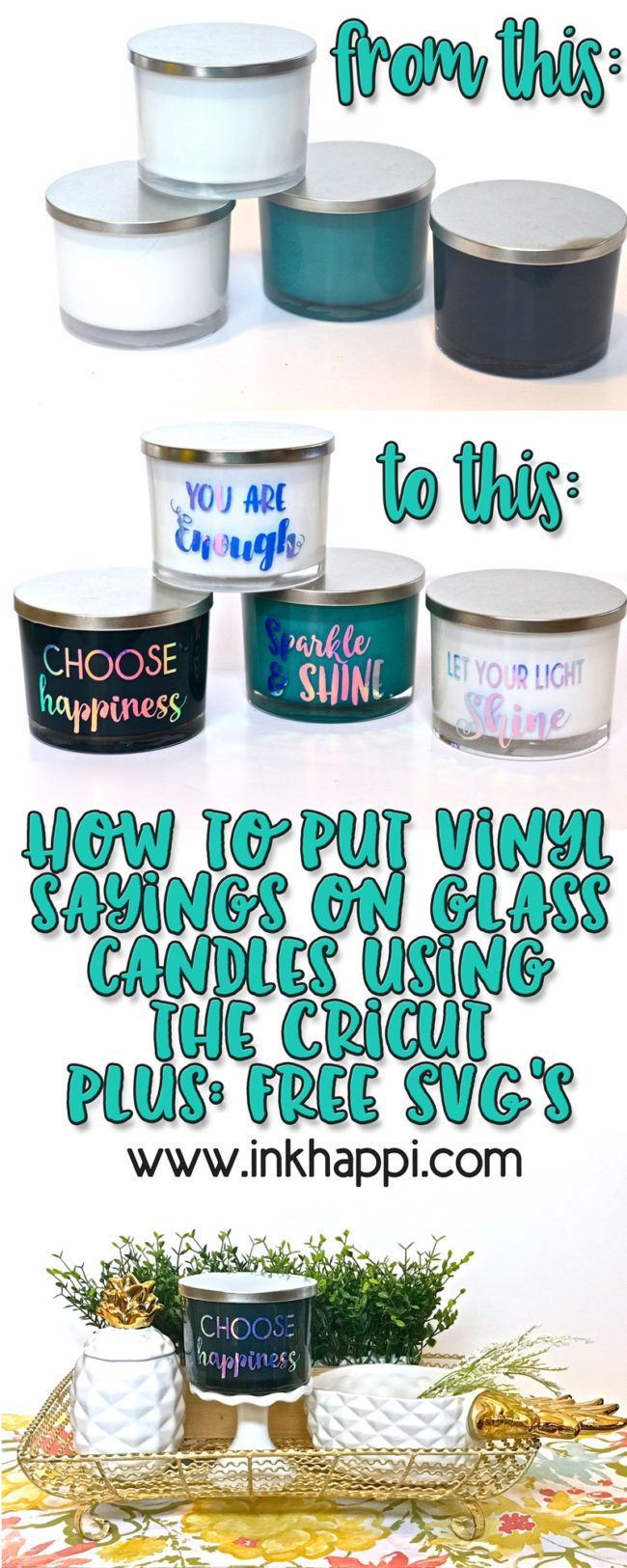 How to put Vinyl sayings on glass candles using Cricut. Free SVG files!