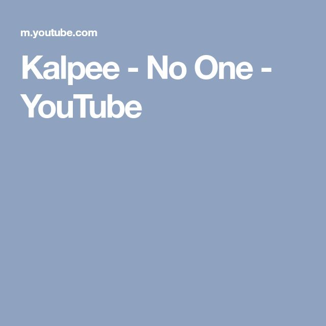 Kalpee - No One - YouTube