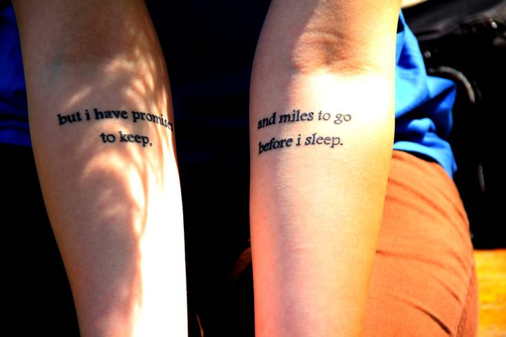 but I have promises to keep, and miles to go before I sleep - Robert Frost #tattoo