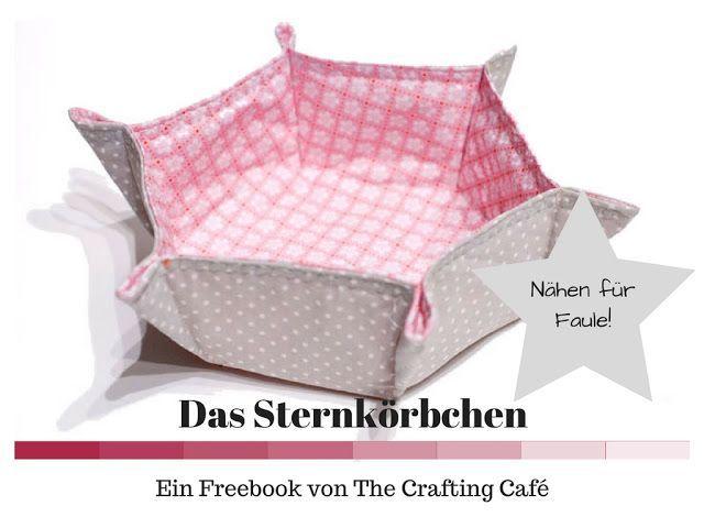 Sternkörbchen – kostenlose Nähanleitung und Freebook