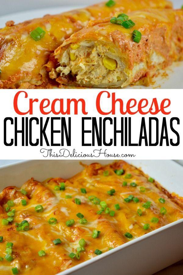 Cream Cheese Chicken Enchiladas This Delicious House Recipe Cream Cheese Chicken Enchiladas Cream Cheese Chicken Chicken Enchiladas