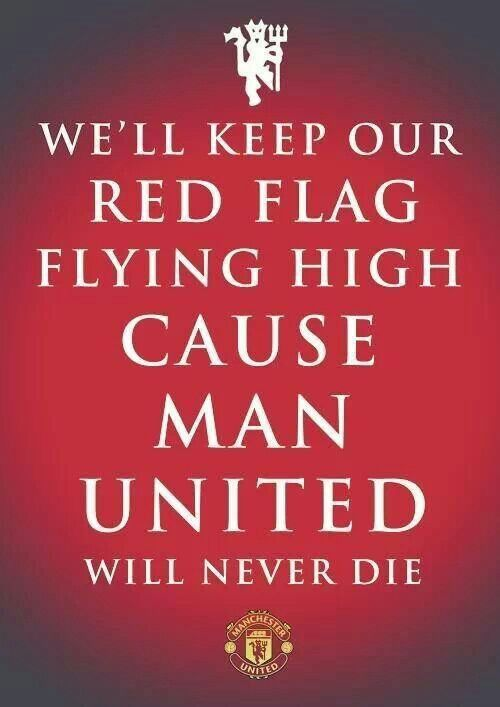 Man Utd will never die...