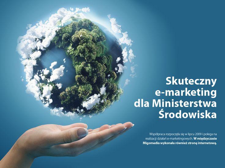 Skuteczny #e-marketing dla Ministerstwa Środowiska. #migomedia