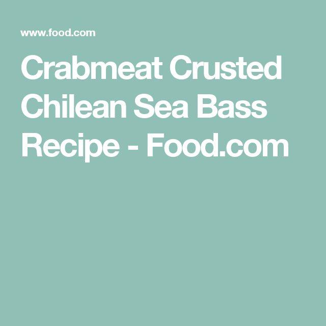 Crabmeat Crusted Chilean Sea Bass Recipe - Food.com