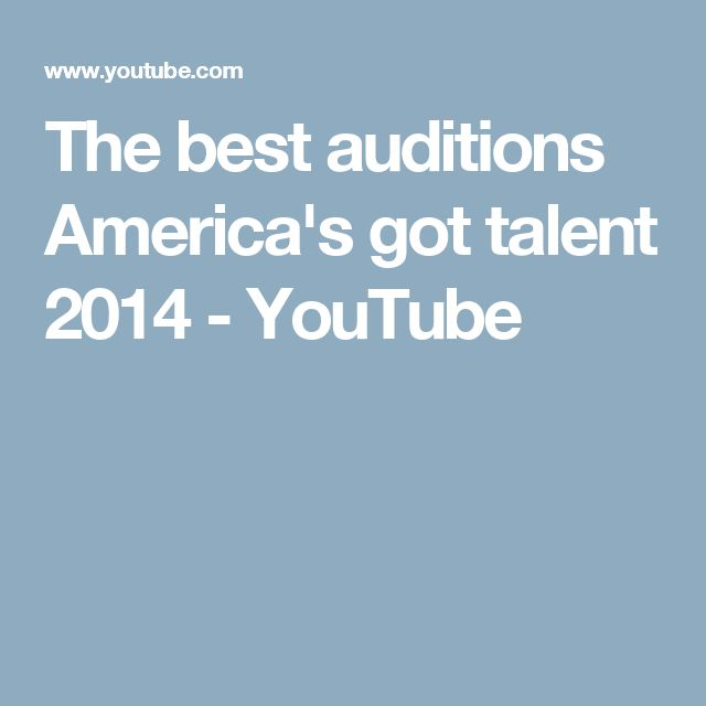 The best auditions America's got talent 2014 - YouTube