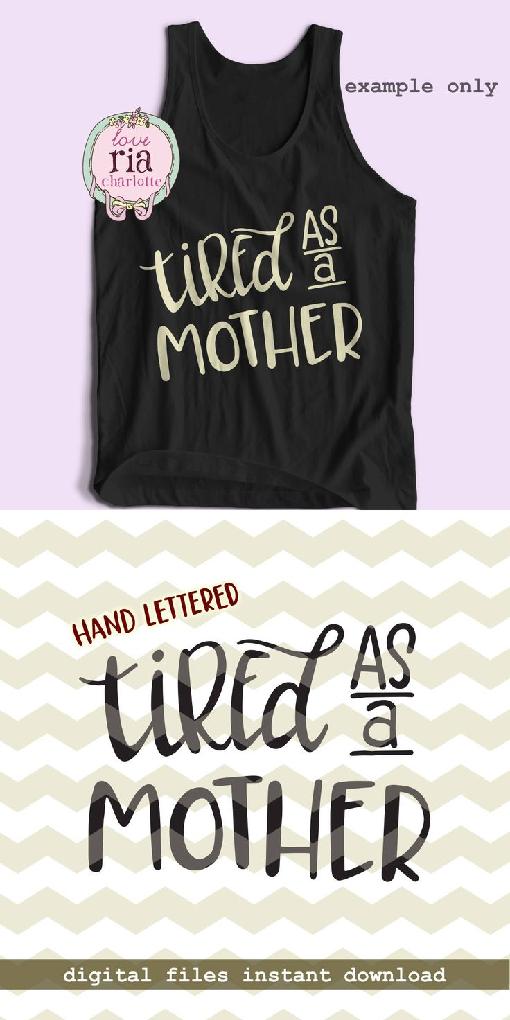 Vinyl lettering decals for crafts - Tired As A Mother Fun Funny Quirky Mom Life Motherhood Digital Cut Files Svg Dxf Studio3 For Cricut Silhouette Cameo Diy Vinyl Decals