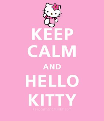 Keep Calm & Hello Kitty