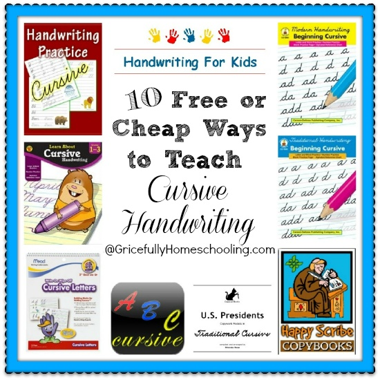 Gricefully Homeschooling: 10 Free or Cheap Ways to Teach Cursive Handwriting
