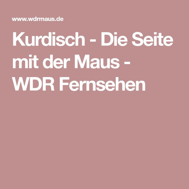 Kurdisch - Die Seite mit der Maus - WDR Fernsehen