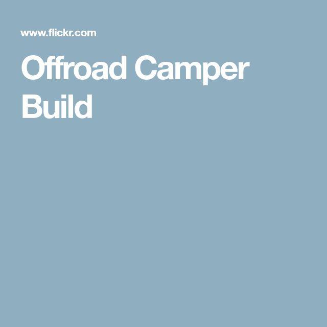 Offroad Camper Build