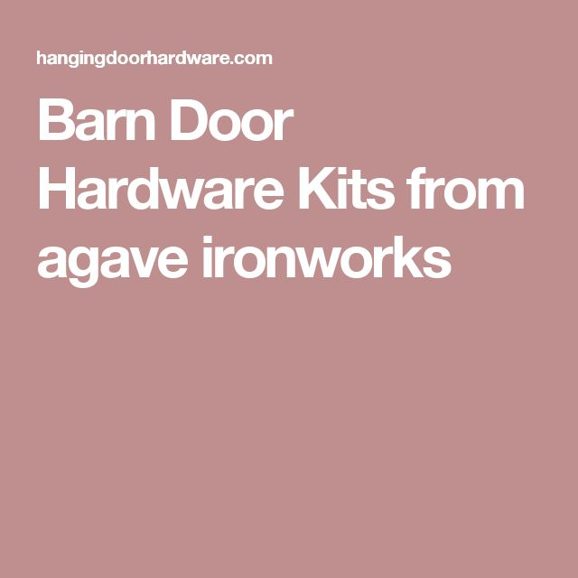 Barn Door Hardware Kits from agave ironworks
