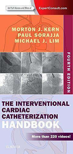 The Interventional Cardiac Catheterization Handbook, 4e
