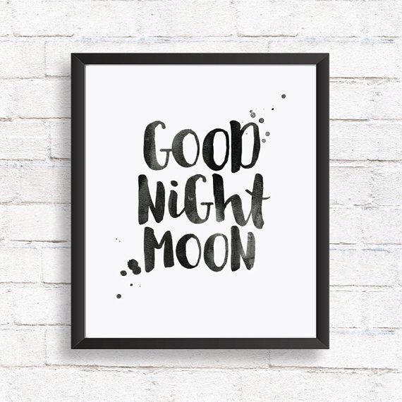 Goodnight moon - Printable baby room art. This cute kids printable wall art will look great in your own nursery, kids room or as a baby gift to a friend.  This print was made using my font August Rain which you can find here www.etsy.com/listing/462018117  DIGITAL FILE ONLY, NOTHING WILL BE SHIPPED  YOU WILL RECEIVE Instant download of 2 high-quality sRGB jpg files • File 1 - 8x10 inches • File 2 - 11x14 inches