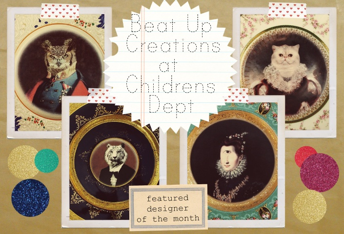 Beat Up Creations homepage childrens dept. www.childrensdept.com.au