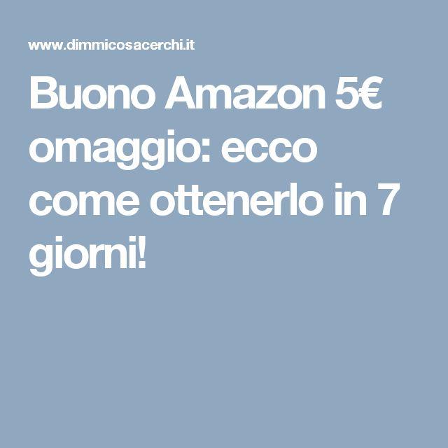 Buono Amazon 5€ omaggio: ecco come ottenerlo in 7 giorni!