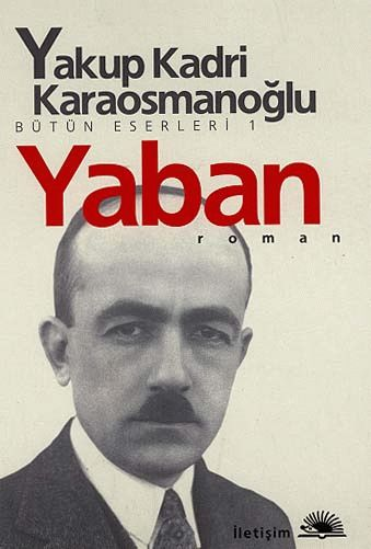 """Yakup Kadri Karaosmanoğlu """" Yaban """" ePub ebook PDF ekitap indir - e-Babil Kütüphanesi"""