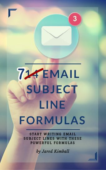 EMAIL SUBJECT LINES – 7 FORMULAS YOU CAN START USING NOW