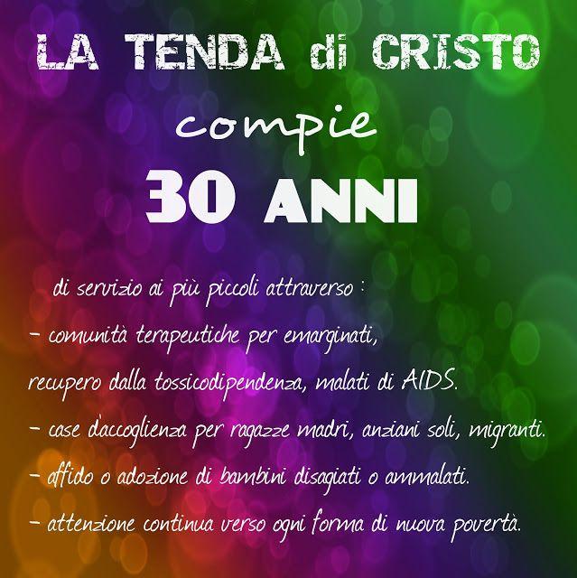 Tenda 8 Speranza: La Tenda di Cristo compie 30 anni!