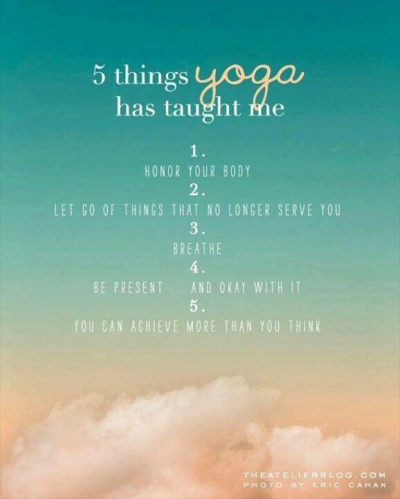 5 things yoga has taught me...