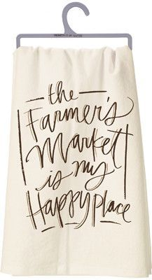 """Our collection of farm inspired dish towels are perfect for any farmhouse! This dish towel reads """"The Farmers Market is my Happy Place"""" - SIZE: 28"""" Square - Cotton"""