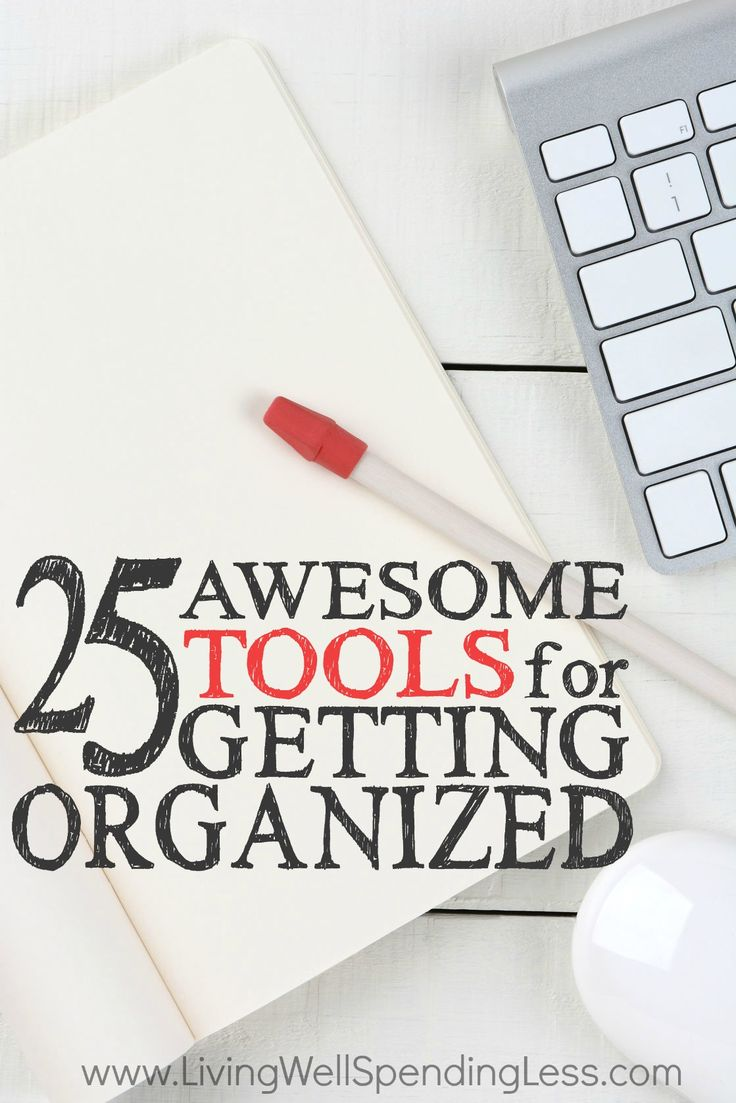 Ever wish you could be more organized?  While more bins won't solve the problem of too much clutter, sometimes getting your life in order is just a matter of finding the right system.  If you've ever struggled to get things in place, you will not want to miss these 25 awesome tools for getting organized!