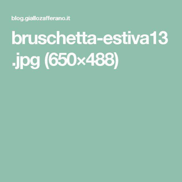bruschetta-estiva13.jpg (650×488)
