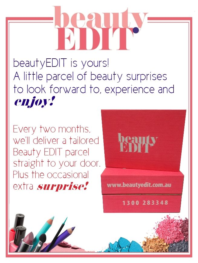 Beauty Edit is yours to enjoy!  Get to know us at www.beautyedit.com.au