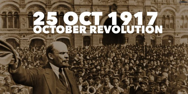25 October 1917. The October Revolution: Bolshevik Red Guards take over strategic points in Petrograd including Winter Palace and arrest the Provisional Government