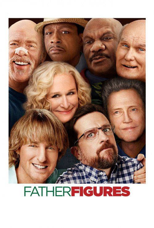 Watch Father Figures Full M0vie direct download free with high quality audio and video HD| MP4| HDrip| DVDrip| DVDscr| Bluray 720p| 1080p as your required formats