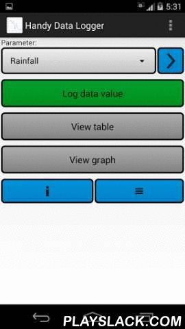 Handy Data Logger (trial)  Android App - playslack.com , This app can act as a rainfall chart or record other data. It allows you to enter daily or monthly values for a number of different parameters such as rainfall, body weight, scientific readings, monthly income, etc. You can add as many parameters as you want. You can also import data from and export data to comma delimited (CSV) text files. Once you have data in the app you can view it in either a table or graph.Note: This trial…