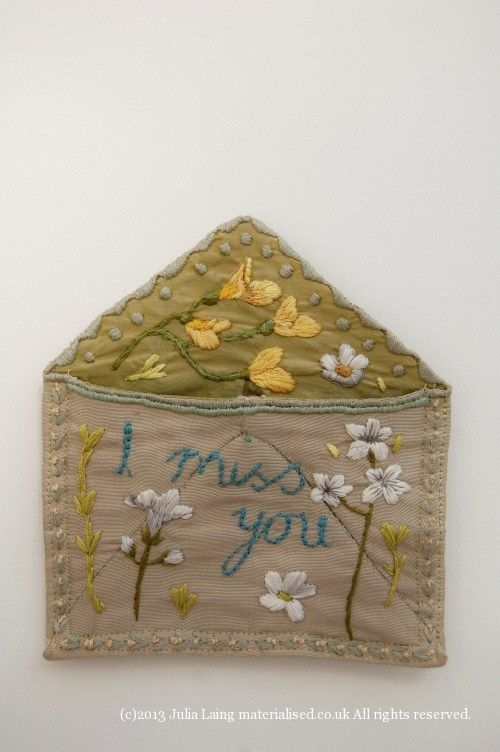 I miss you - embroidered envelope.  Gorgeous