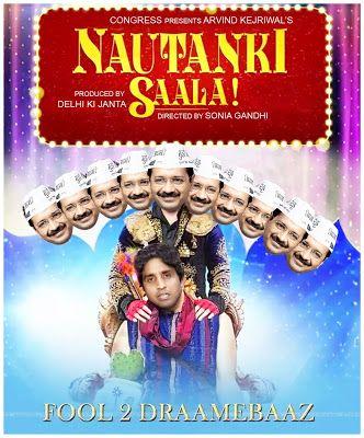 Arvind Kejriwal Funny Nautanki Saala Movie Poster