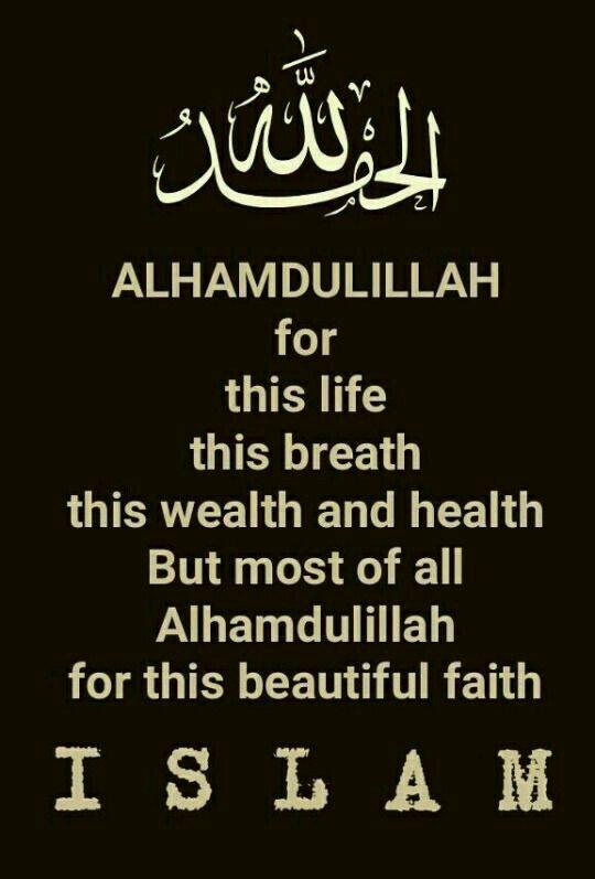 Alhamdulillah ♡ #Alhumdulillah #For #Islam #Muslim
