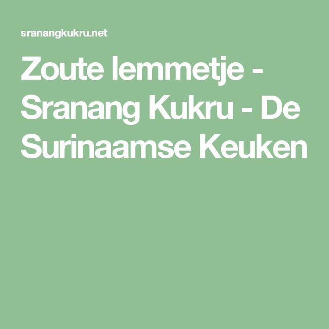 Zoute lemmetje - Sranang Kukru - De Surinaamse Keuken