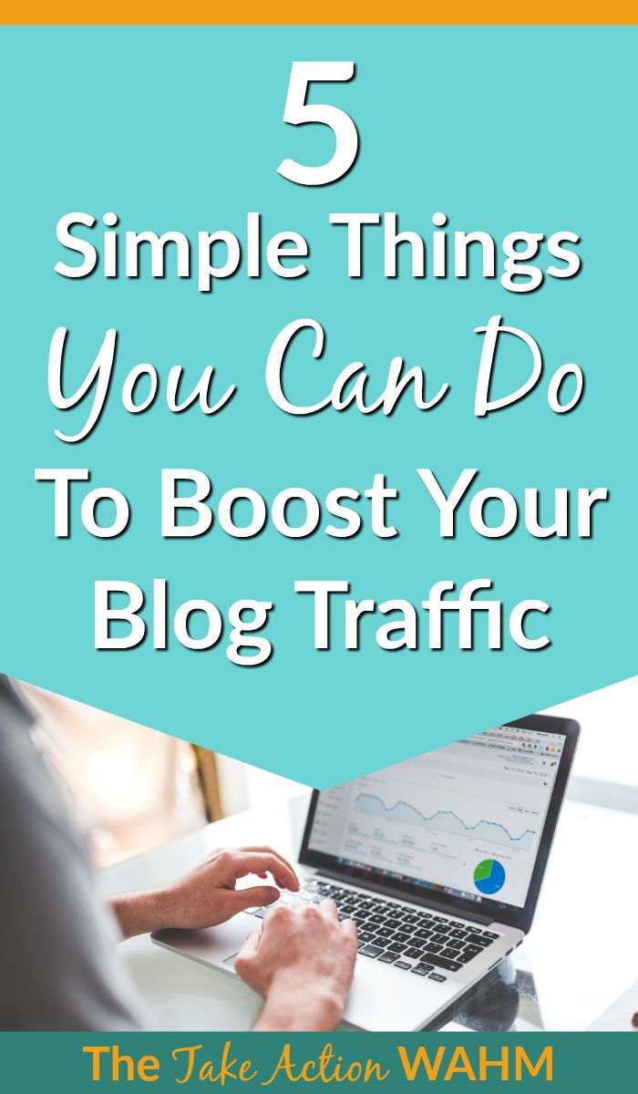 5-simple-things-you-can-do-to-boost-blog-traffic